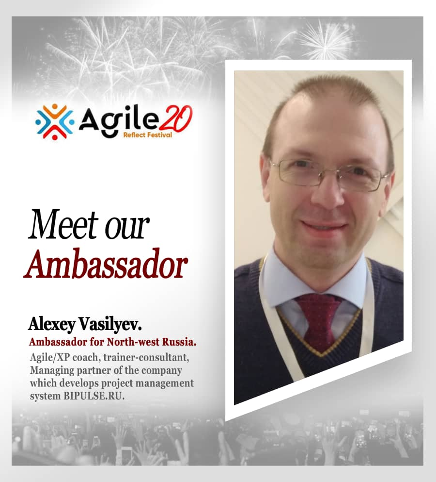 Alexey Vasilyev Agile20Reflect Ambassador for North West Russia