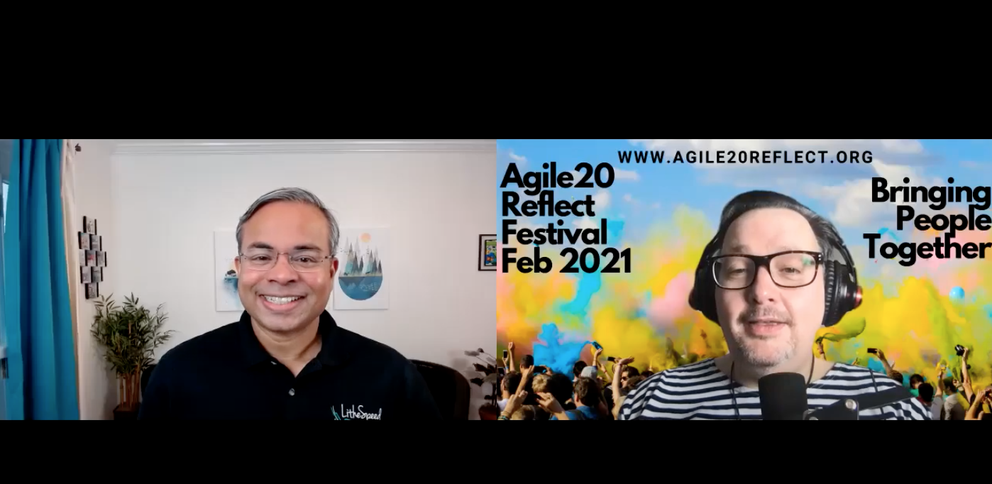 Sanjiv Augustine on Bringing People Together at Agil20Reflect Festival
