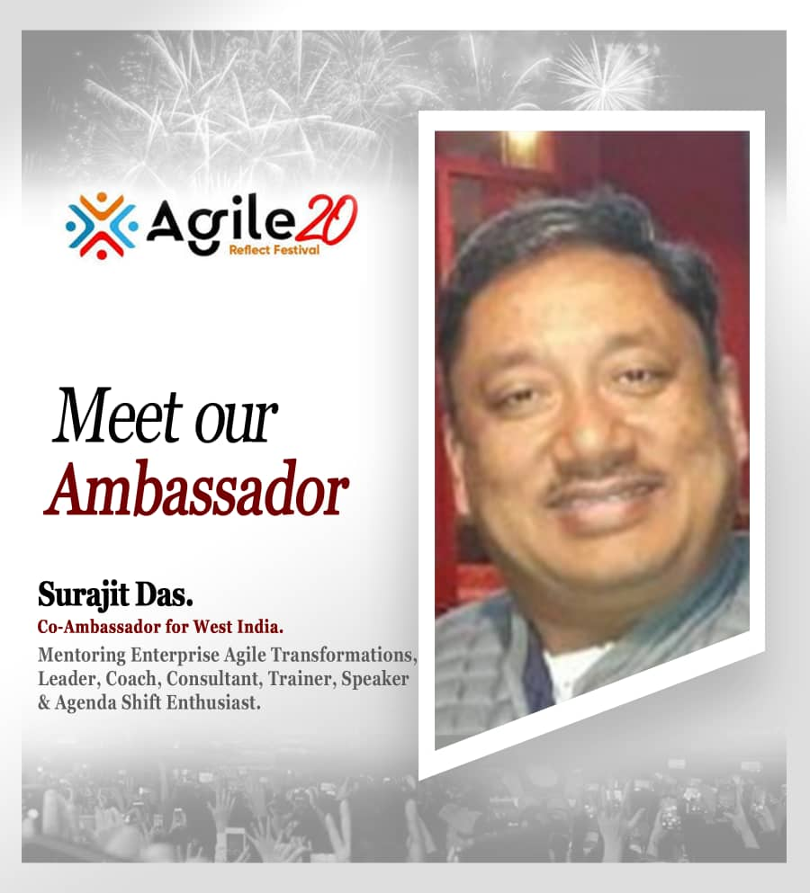 Surajit Das Agile20Reflect Co Ambassador for West India