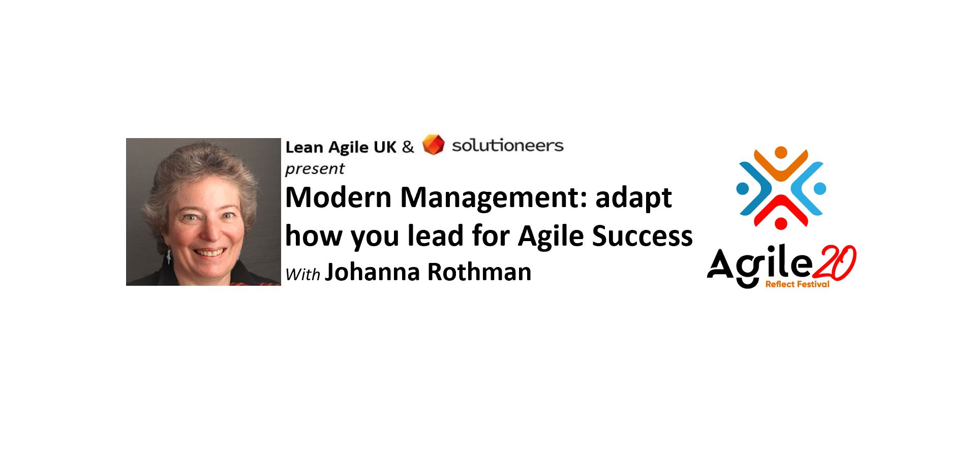 Adapt How You Lead for Agile Success with Johanna Rothman Agile20Reflect Festival