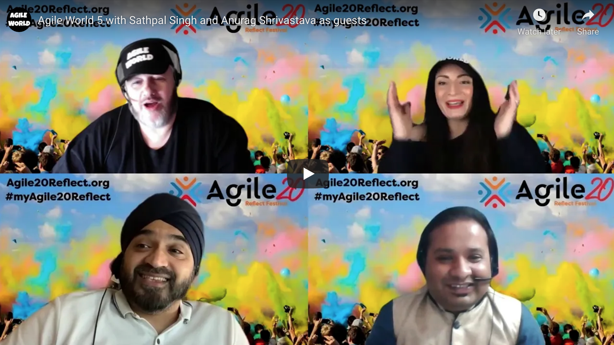 Agile World S1 E5 Sabrina C E Bruce and Karl Smith and guests Sathpal Singh and Anurag Shrivastava